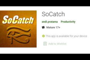 Download free SoCatch for PC – Windows 10, Mac